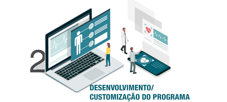 Image Ilustrativa do processo de Desenvolvimento / Customização do Programa, segundo passo.